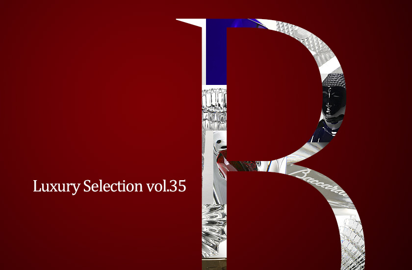 Luxury Selection Vol.35 baccarat Designers collection